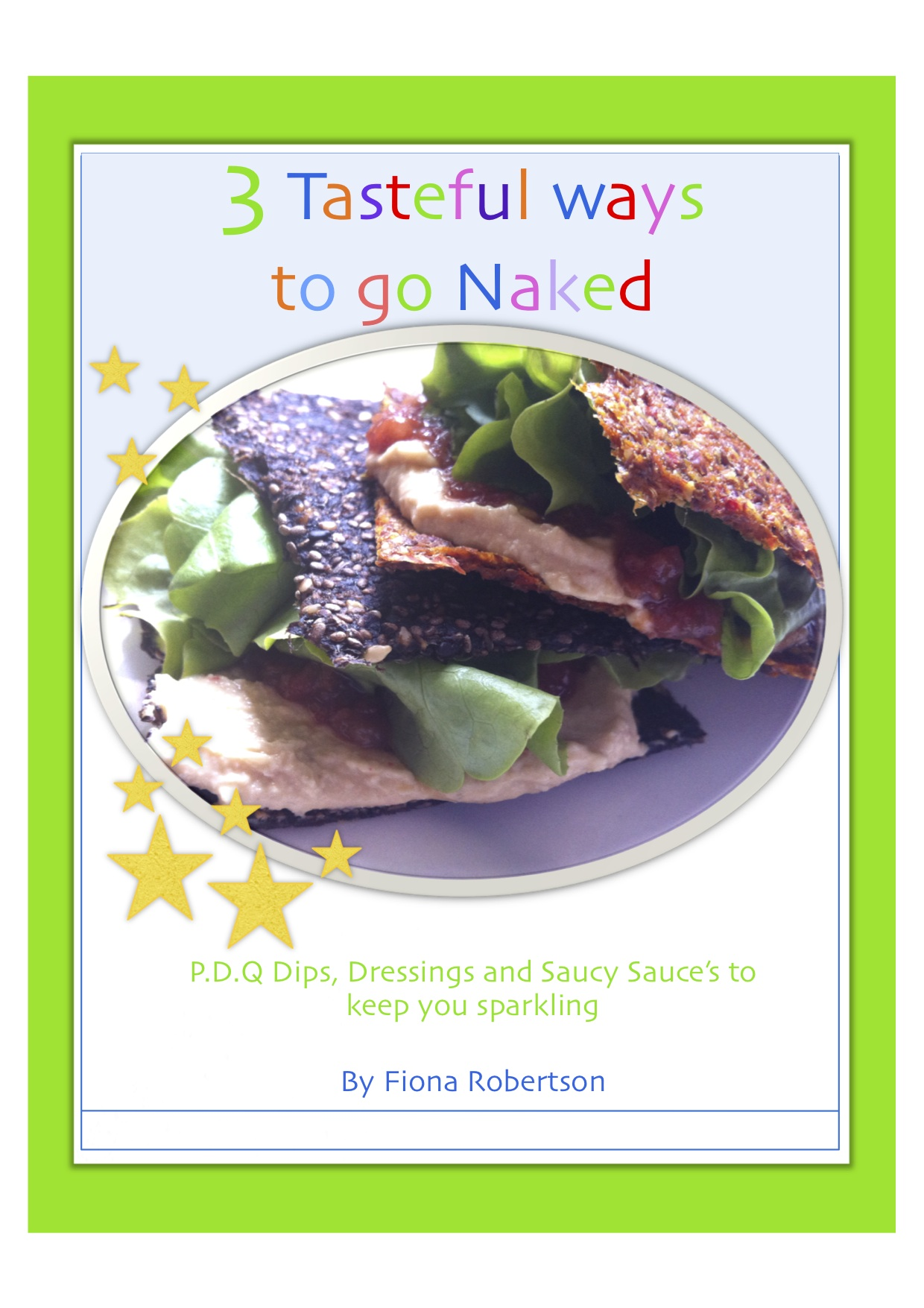 3 raw food recipes to go naked this summer fiona robertson 3 raw food recipes forumfinder Image collections